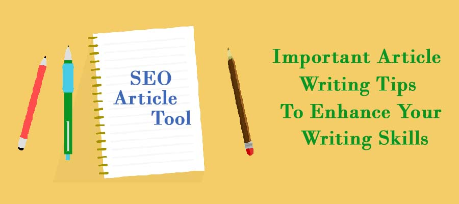 Tips to improve your article writing