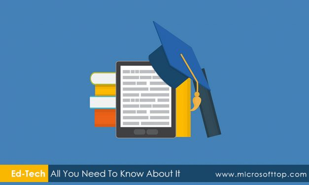 What is Ed-Tech All You Need to Know about It