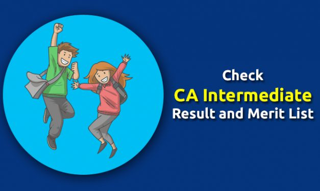 How to Check CA Intermediate Result and Merit List of May 2019